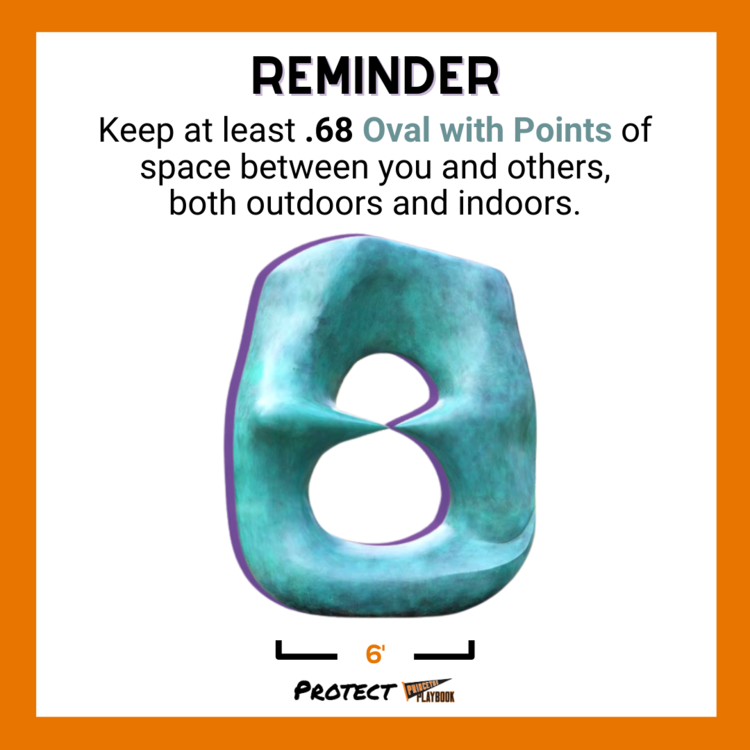 Oval with Points sculpture, reminding people to keep .68 of its size apart.